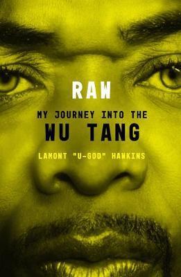RAW by Lamont U-God Hawkins