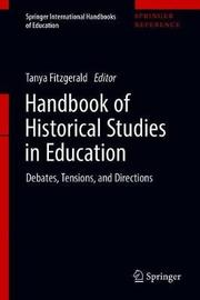 Handbook of Historical Studies in Education