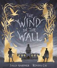 The Wind in the Wall by Sally Gardner
