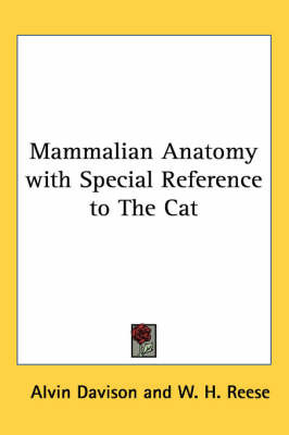 Mammalian Anatomy with Special Reference to The Cat by Alvin Davison image