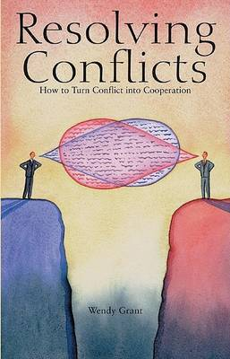 Resolving Conflicts by Wendy Grant image