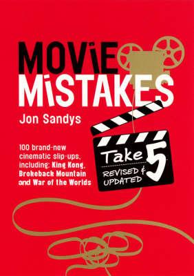 Movie Mistakes by Jon Sandys