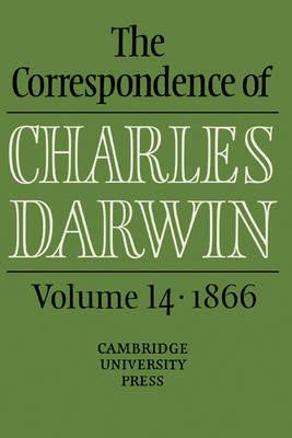 The Correspondence of Charles Darwin: Volume 14, 1866 by Charles Darwin