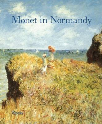 Monet in Normandy by Richard Brettell
