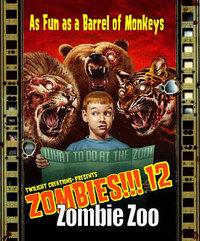 Zombies 12 - Zombie Zoo