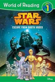Star Wars: Escape from Darth Vader by Michael Siglain