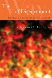 The Way of Discernment by Elizabeth Liebert