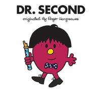 Dr. Second by Adam Hargreaves