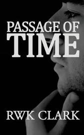 Passage of Time by R W K Clark