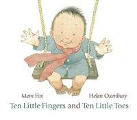 Ten Little Fingers and Ten Little Toes by Mem Fox image