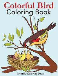 Colorful Bird Coloring Book by Creative Coloring