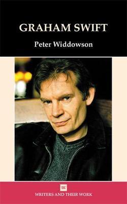 Graham Swift by Peter Widdowson
