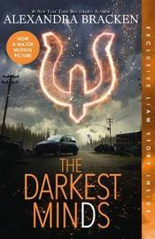 The Darkest Minds (The Darkest Minds, #1) by Alexandra Bracken