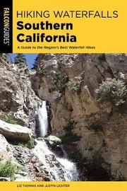 Hiking Waterfalls Southern California by Elizabeth Thomas