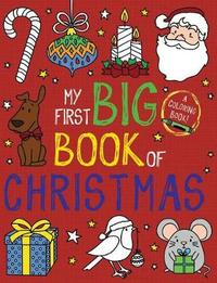 My First Big Book of Christmas by Little Bee Books