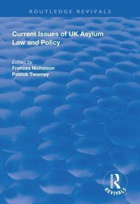 Current Issues of UK Asylum Law and Policy