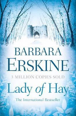 Lady of Hay 25th Anniversary Edition by Barbara Erskine