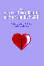 The Seven-Year Battle of Steven H. Sabb by Adriane D Medford image