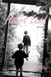 Heart Land by Caroline Miller image
