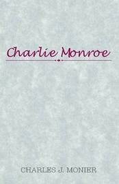 Charlie Monroe by Charles J Monier (Nicholls State University) image