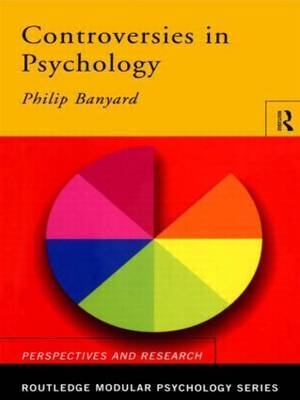 Controversies in Psychology by Phil Banyard image