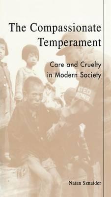 The Compassionate Temperament by Natan Sznaider