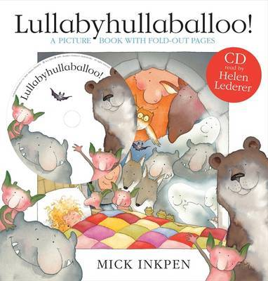 Lullabyhullaballoo by Mick Inkpen