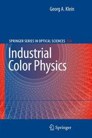 Industrial Color Physics by Georg Klein