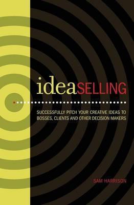 Ideaselling by Sam Harrison