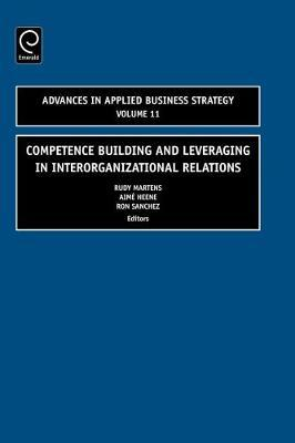 Competence Building and Leveraging in Interorganizational Relations