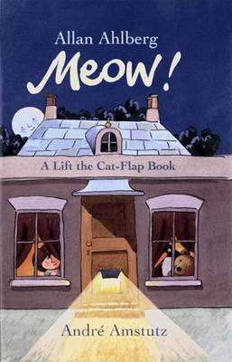 Miaow! A Lift the Cat-Flap Book: A Lift the Cat-Flap Book by Ahlberg image