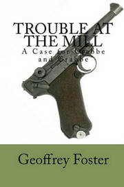 Trouble at the Mill by Geoffrey Foster