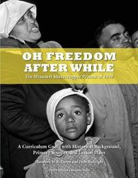 Oh Freedom After While by Theodore D R Green image