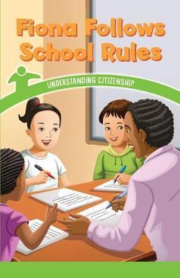 Fiona Follows School Rules by Dwayne Booker