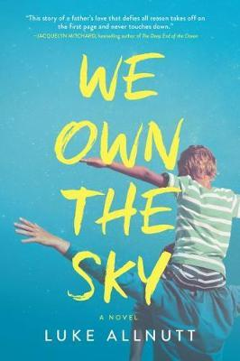 We Own the Sky by Luke Allnutt