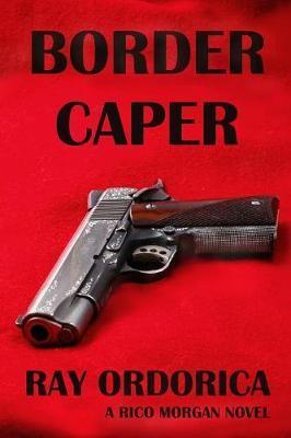 Border Caper by Ray Ordorica image
