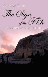 The Sign of the Fish by Gaynor Cobb