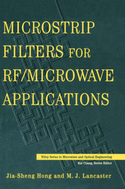Microstrip Filters for RF/microwave Applications by Jia-Sheng Hong