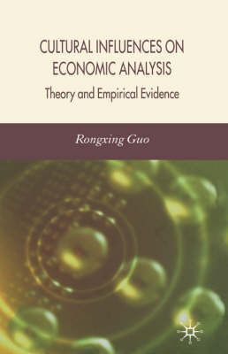 Cultural Influences on Economic Analysis by R. Guo image