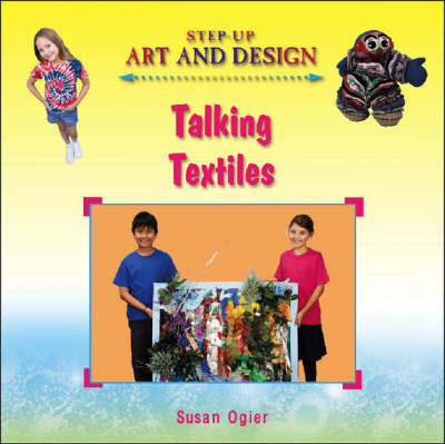 Talking Textiles by Susan Ogier