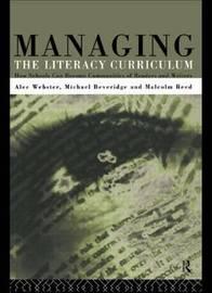 Managing the Literacy Curriculum by Michael Beveridge image