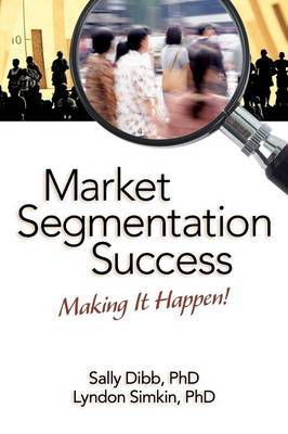 Market Segmentation Success by Sally Dibb image
