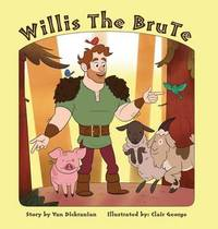 Willis the Brute by Van Dickranian