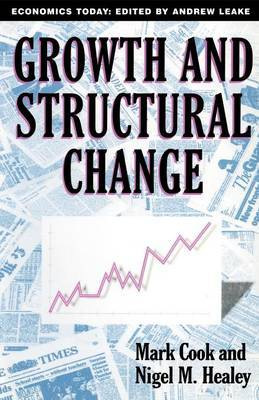 Growth and Structural Change by Nigel M. Healey