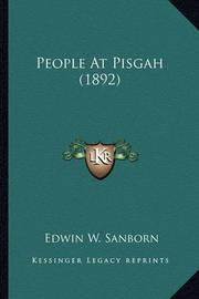 People at Pisgah (1892) People at Pisgah (1892) by Edwin Webster Sanborn
