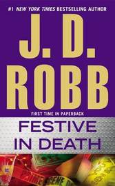 Festive in Death (In Death #49) (US Ed.) by J.D Robb