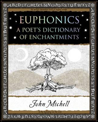 Euphonics by John Michell