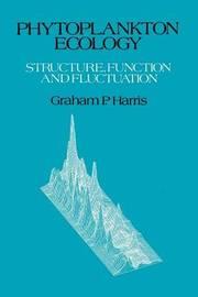 Phytoplankton Ecology by Graham P Harris