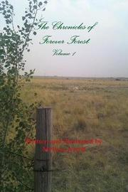 The Chronicles of Forever Forest Volume 1 by Melissa Jerrell