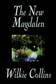 The New Magdalen by Wilkie Collins image